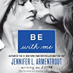 Be with Me: Wait for You, Book 2 | J. Lynn