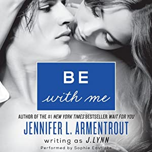 Be with Me: Wait for You, Book 2 | [J. Lynn]