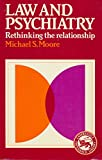 img - for Law and Psychiatry: Rethinking the Relationship (Cambridge Paperback Library) book / textbook / text book