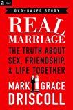 img - for Real Marriage: The Truth About Sex, Friendship & Life Together book / textbook / text book