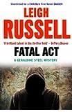 Fatal Act (A DI Geraldine Steel Mystery)