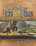 The Art of George R.R. Martins A Song of Ice & Fire: Volume 2