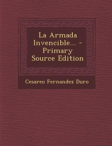 La Armada Invencible... - Primary Source Edition