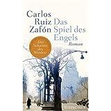 "Das Spiel des Engels. Romanvon ""Carlos Ruiz Zaf�n"""