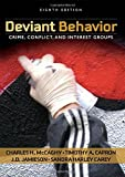 img - for Deviant Behavior: Crime, Conflict, and Interest Groups by Charles H. McCaghy (2007-11-16) book / textbook / text book