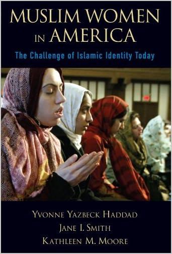Muslim women in America : the challenge of Islamic identity today