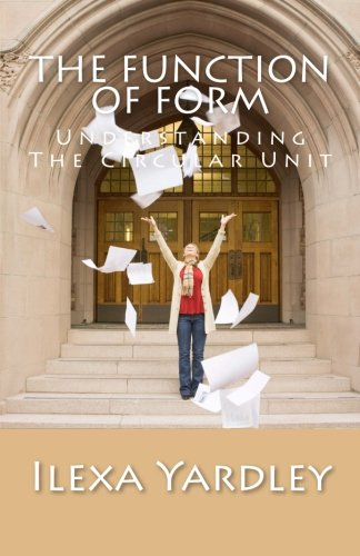The Function of Form: Understanding The Circular Unit