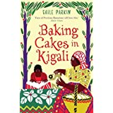 Baking Cakes in Kigaliby Gaile Parkin