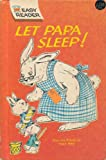 Let Papa Sleep! (Wonder Books Easy Reader)