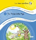 Los Tres Cerditos/The Three Little Pigs [With CD (Audio)] (Coleccion Cuentos de Siempre Bilingues/Classic Bilingual Stories Collection)