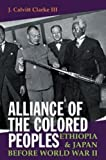 Alliance of the Colored Peoples: Ethiopia and Japan before World War II