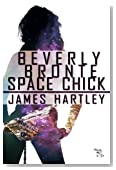 Beverly Bronte Space Chick