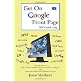 Get On Google Front Page ~ Jason Matthews