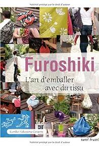 Furoshiki : L'art d'emballer avec du tissu par Nakayama-Geraerts