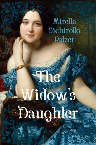 The Widow's Daughter by Mirella Sichirollo Patzer