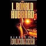 Dianética: La Evolución de una Ciencia (Texto Completo) | L. Ronald Hubbard