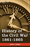 James F. Rhodes History of the Civil War 1861-1865