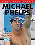 img - for Michael Phelps World's Greatest Olympian book / textbook / text book
