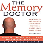 The Memory Doctor | Douglas J. Mason,Spencer Xavier Smith