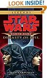 Dynasty of Evil (Star Wars: Darth Bane, Book 3)