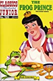 The Frog Prince (Classics Illustrated Juniors, 526)