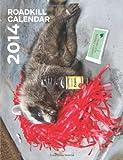2014 Roadkill Calendar