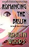 Romancing the Brush: An Austin, Texas...