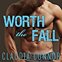 Worth the Fall: McKinney Brothers, Book 1 (       UNABRIDGED) by Claudia Connor Narrated by Johanna Parker