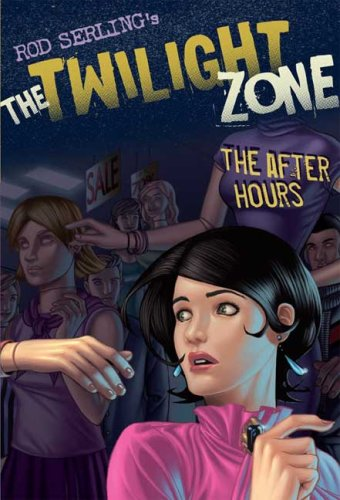 The Twilight Zone: The After Hours (Twilight Zone (Walker Hardcover))