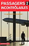 echange, troc Jean-Pierre Otelli - Passagers incontrôlables : Tome 2