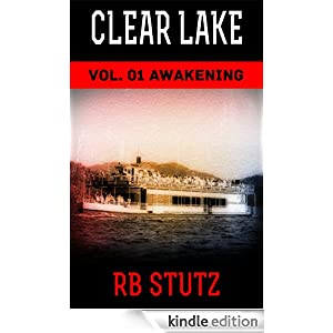 Clear Lake - Awakening (YA - Zombie)