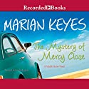 The Mystery of Mercy Close (       UNABRIDGED) by Marian Keyes Narrated by Caroline Lennon