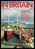 img - for IN BRITAIN - Volume 40, number 1 - January Jan 1985: D H Lawrence 100 Years On; Buon Appetito; Round Trip; Sunday Lunch and Views of Distant Hills; Wales's Land of Milk and Honey; A Glorious Rollercoaster and other Ups and Downs; On the Town: Ayr book / textbook / text book