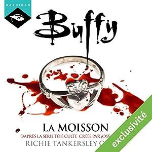 La moisson (Buffy 1)   Livre audio