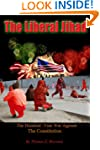 The Liberal Jihad: The Hundred Year W...
