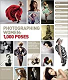 Photographing Women: 1,000 Poses