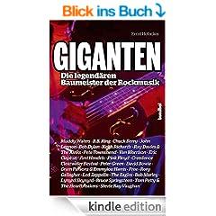 Giganten - Die legend�ren Baumeister der Rockmusik