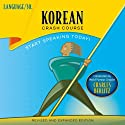 Korean Crash Course  by LANGUAGE/30 Narrated by LANGUAGE/30