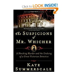 The Suspicions of Mr Whicher - Kate Summerscale