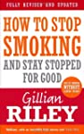 How To Stop Smoking And Stay Stopped...