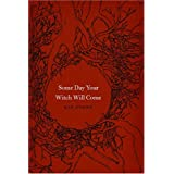 Some Day Your Witch Will Come (Fairy-Tale Studies) (Series in Fairy-Tale Studies)