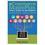 eCommerce Masterplan: Your 5 Steps to Successful Online Sellingby Chloe Thomas