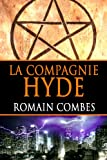 La Compagnie Hyde (French Edition)