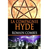 La Compagnie Hyde (French Edition) ~ Romain Combes