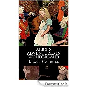 Alice's Adventures In Wonderland - Enhanced E-Book Edition (Fully Illustrated and Annotated Special Edition. Includes Stunning Image Gallery, Movie List + Audio Links) (English Edition)