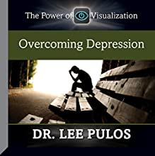 Overcoming Depression  by Dr. Lee Pulos Narrated by Dr. Lee Pulos