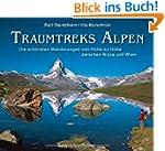 Traumtreks Alpen: Die sch�nsten Wande...