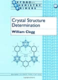 img - for Crystal Structure Determination (Oxford Chemistry Primers) book / textbook / text book