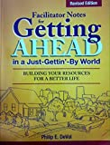 img - for Facilitator Notes for Getting Ahead in a Just-Gettin'-By World: Revised Edition book / textbook / text book