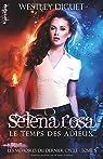 Selena Rosa - Le Temps des Adieux